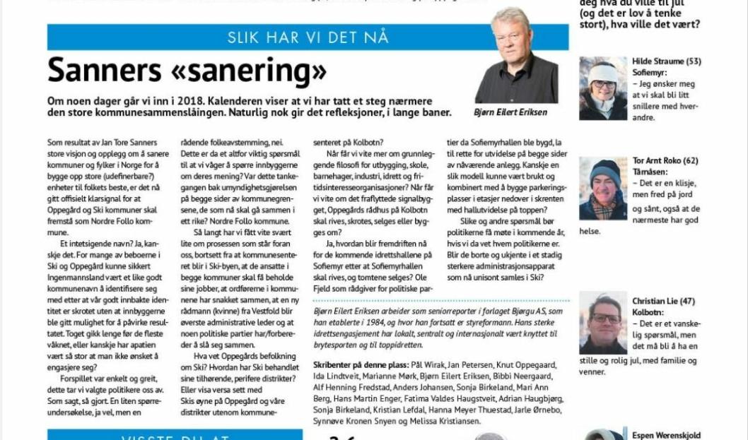 """HER ER INNLEGGET: Under tittelen """"Sanners sanering"""" skrev vår skribent Bjørn Eilert Eriksen om sitt syn på prosessen rundt kommunesammenslåingen."""