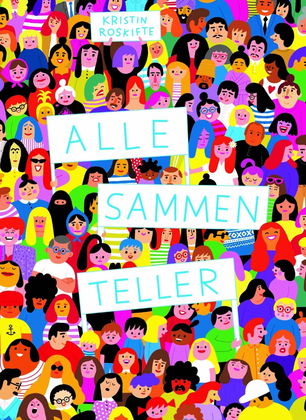 """""""Alle sammen teller"""" av Kristin Roskifte."""